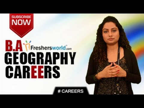CAREERS IN BA GEOGRAPHY –  MA,P.hD,Teacher,Climatologist,Job Opportunities,Salary Package