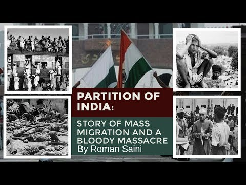 The Partition of India: Story of Mass Migration and a Bloody Massacre By Roman Saini