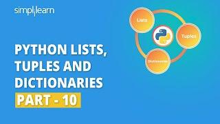 Python Lists, Tuples And Dictionaries - 10   Python For Beginners   Python Tutorial   Simplilearn