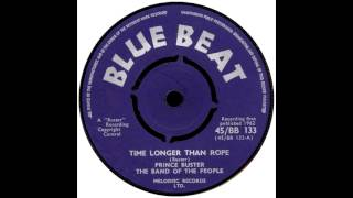Prince Buster   Time Longer Than Rope