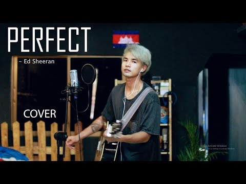 Perfect - COVER (Ed Sheeran) by SOCHEAT