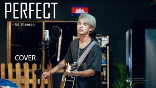 Perfect - COVER (Ed Sheeran) by SOCHEAT Video