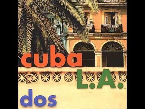 Cuba L.A. - Guantanamera