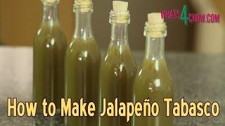 How to Make Jalapeno Tabasco Sauce - Making Green Tabasco Sauce at Home!!!