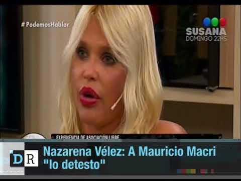 Nazarena Vélez dijo que detesta a Mauricio Macri avi