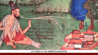 What is Ati Yoga? Buddhism Explained : Nida Chenagtsang + Robert A.F.  Thurman