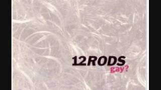 Watch 12 Rods Repeat video