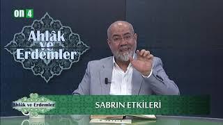 Sabrın Etkileri / Mehdi Aksu / Ahlak ve Erdemler 18. Bölüm