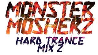 Uplifting Hard Trance Mix #2 [HD] | 1 Hour 30 Min Mix