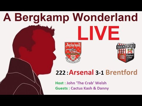 #ABWLive - 222 : Arsenal 3-1 Brentford (League Cup)