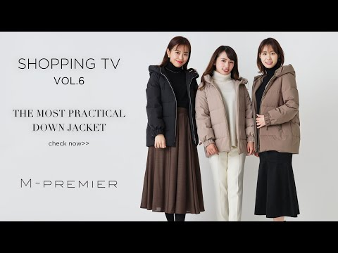 【M-PREMIER SHOPPING TV VOL.6】THE MOST PRACTICAL DOWN JACKET