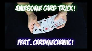 SUPER AWESOME Card Trick Feat. CardMechanic! Performance And Tutorial