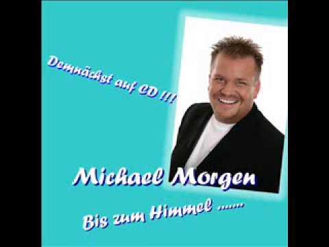 Michael JMorgen   Bis zum Himmel