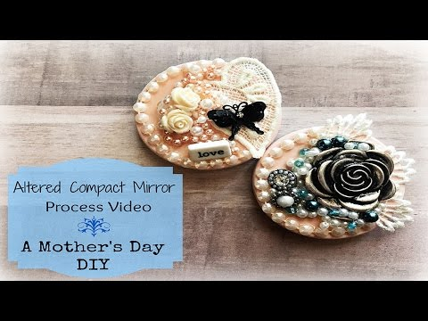 Mother's Day DIY: Altered Dollar Tree Compact Mirror - Process video