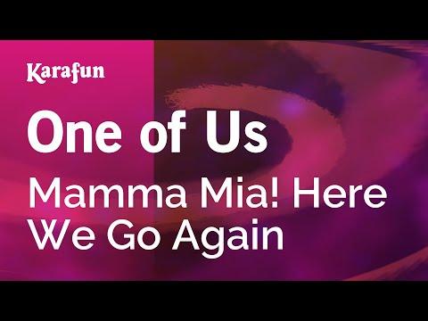 Karaoke One Of Us - Mamma Mia! Here We Go Again *