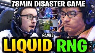 CRAZY 78MIN DISASTER GAME [EPIC] LIQUID vs RNG TI9 Dota 2
