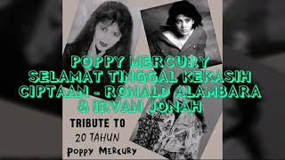Poppy Mercury - Selamat Tinggal Kasih