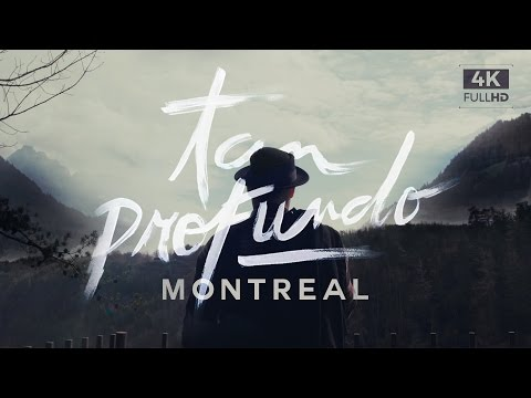 Tan Profundo / MONTREAL / Video oficial