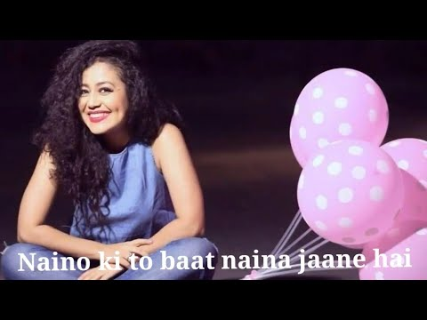 Naino Ki Jo Baat (Female Version) Neha Kakkar Romantic Song Whatsapp Satuts | Lb Vaibh | Hp Creation