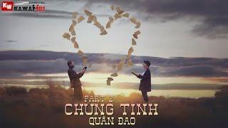 Chung Tình (Part 2) - Quân Đao [ Video Lyrics ]