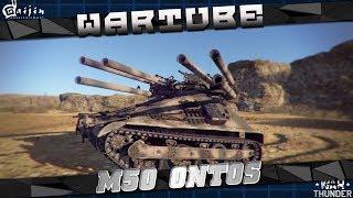 M50 Ontos - БАТЯ рандома | War Thunder 1.71