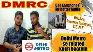2) General Things Related to Metro (Delhi) ~ Hindi    Use Earphones ☺