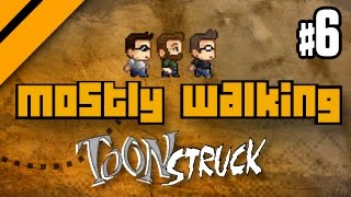 Mostly Walking - Toonstruck - P6