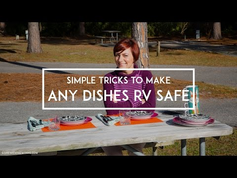 Simple Tricks to Make Any Dishes RV Safe