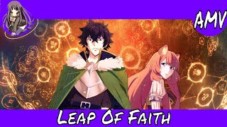 [A4TW] AMV | Leap Of Faith (Euphoric Hardcore)(The Rising of the Shield Hero)