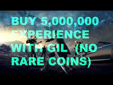 Final Fantasy XV How To Buy 5,000,000 Experience Points No Rare Coins