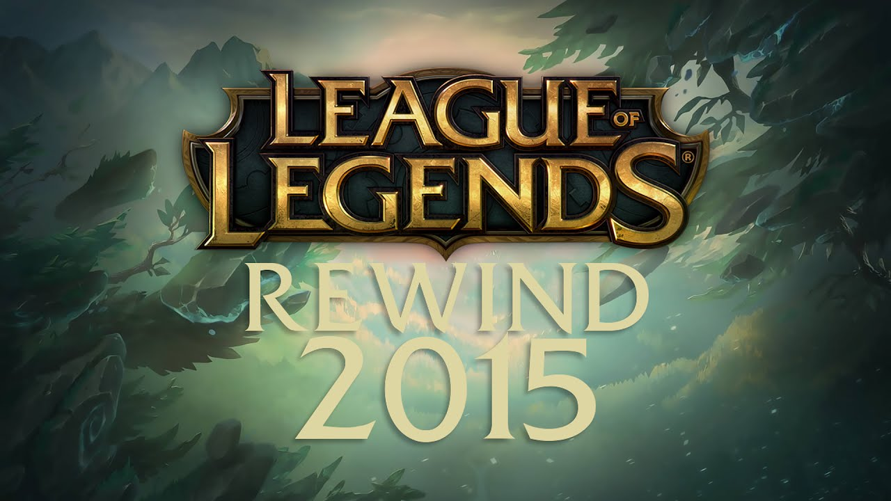 League of Legends REWIND 2015