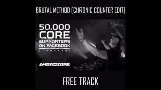 Andy The Core - Brutal Method (Chronic Counter Intro)