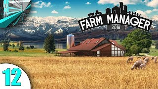 MetalCanyon Plays Farm Manager 2018 (part 12 - Orchards!)