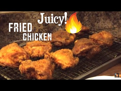 JUICY FRIED CHICKEN  How To make fried chicken thighs