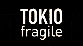 TOKIO「fragile」 長瀬智也主演ドラマ「フラジャイル」主題歌 作詞・作...