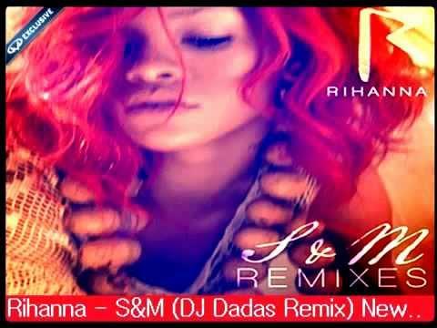 Rihanna - S and M (Na Na Come On ) Remix