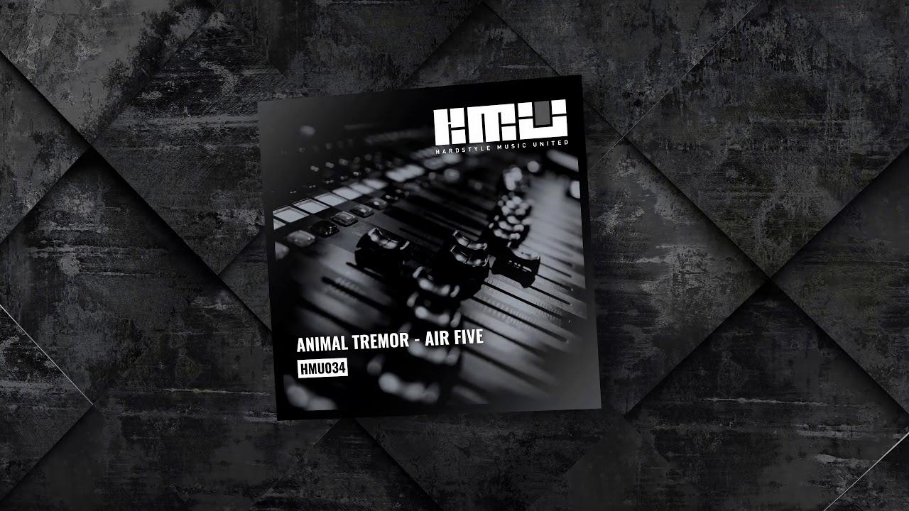 Animal Tremor - Air Five