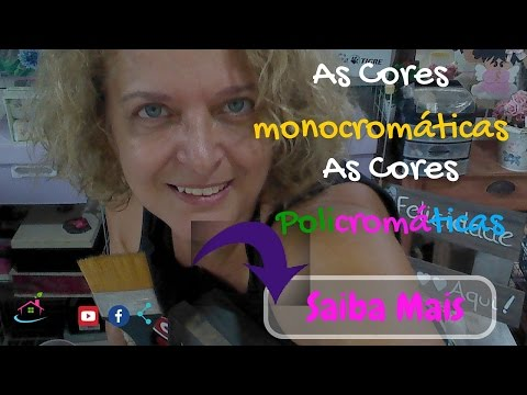 As Cores - Monocromia e Poliocromia - Parte 3 -  by Sandra  Lotto