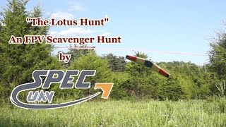 The Lotus FPV Scavenger Hunt by Spec UAV - Hunt #3