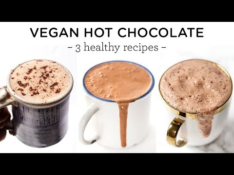 VEGAN HOT CHOCOLATE RECIPES | quick & healthy ideas