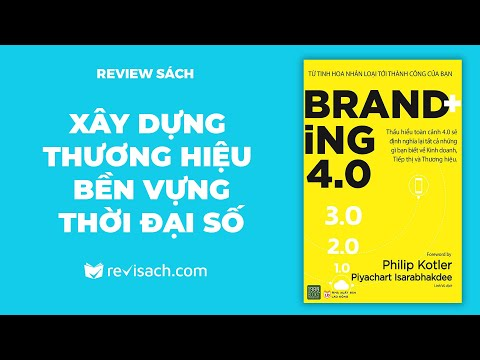Review Sách Branding 4.0 - Xây dựng thương hiệu bền vững   Revisach