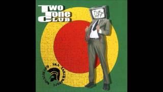 Two Tone Club - Turn Off(Full Album 2009)
