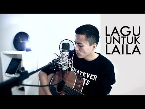 LAGU UNTUK LAILA - Akim & The Majistret (Acoustic Cover)