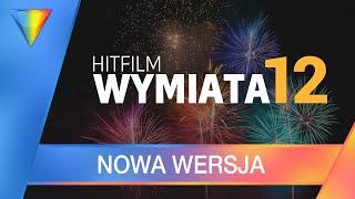 Nowy Hitfilm Wymiata! Wersja 12 ▪ HitFilm Express & PRO #85 | Poradnik ▪ Tutorial