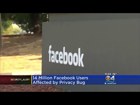 Facebook Says Privacy-Setting Bug Affected As Many As 14 Million Users