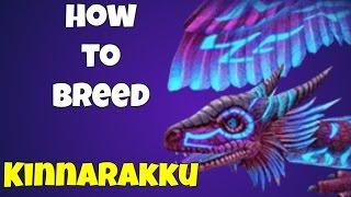 War Dragons - How to Breed Kinnarakku