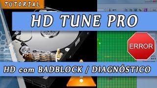 HD Tune Pro - BadBlock e Diagnostico de Disco Rigido - Tutorial