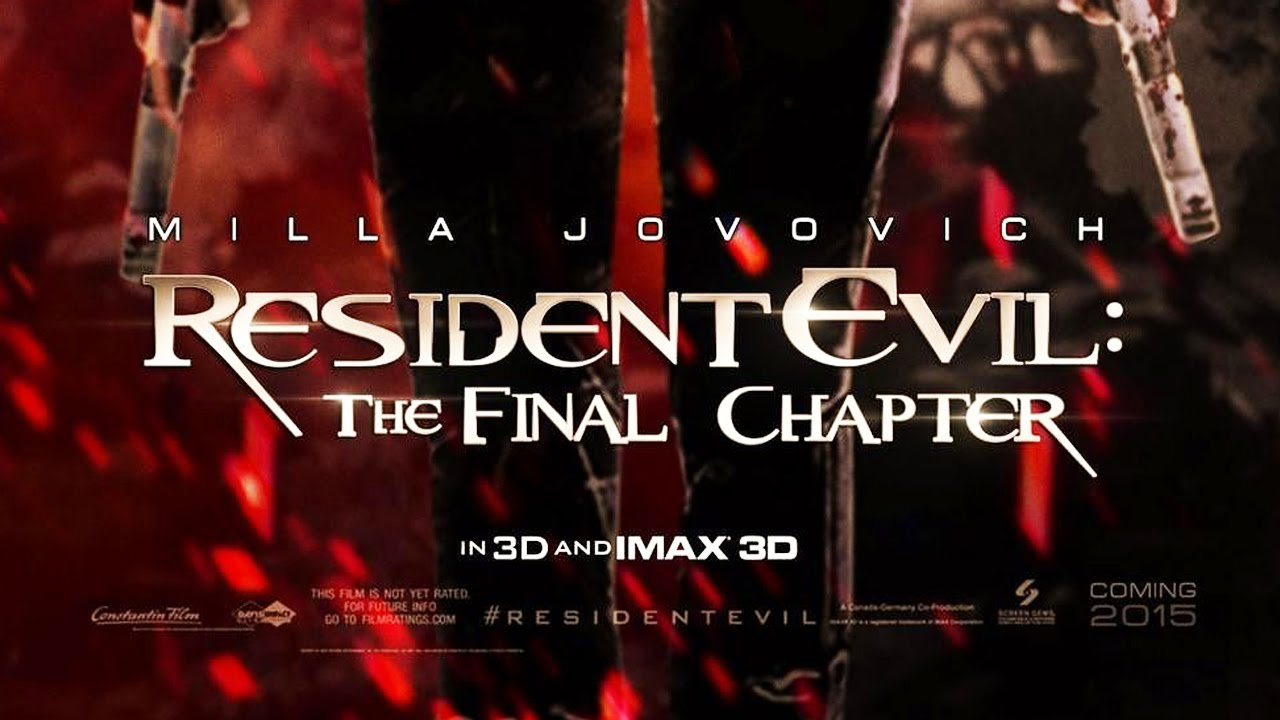 Resident Evil The Final Chapter Premiere In: Resident Evil: The Final Chapter RANT + Release Date
