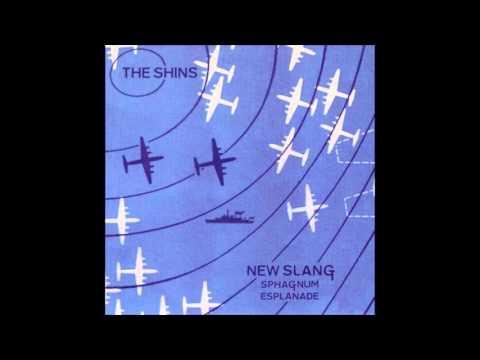The Shins - Sphagnum Esplanade