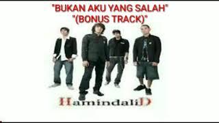 Hamindalid Band - Bukan Aku Yang Salah (Bonus Track)